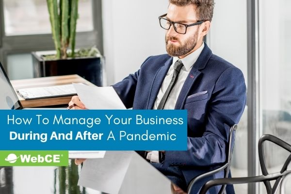 How to Manage Your Business During and After a Pandemic