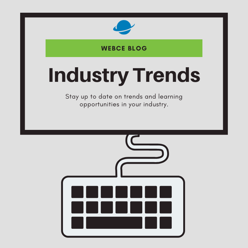 WebCE: Leader in Industry Trends