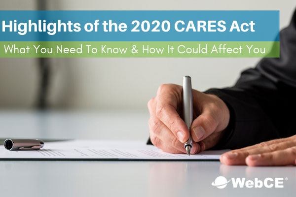 2020 CARES Act Highlights
