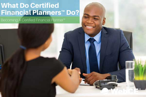What do certified financial planners do