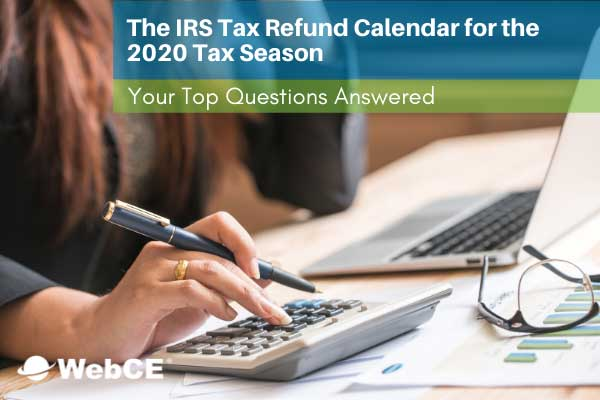 2020 IRS Tax Refund Calendar for Tax Professionals