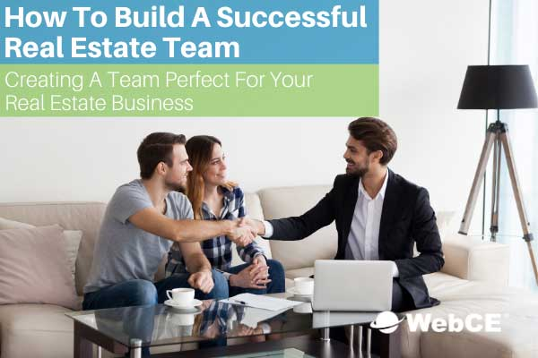 How To Build A Successful Real Estate Team
