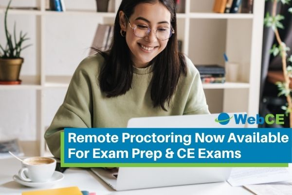 Remote Proctoring Now Available For Insurance Exam Prep & CE Exams