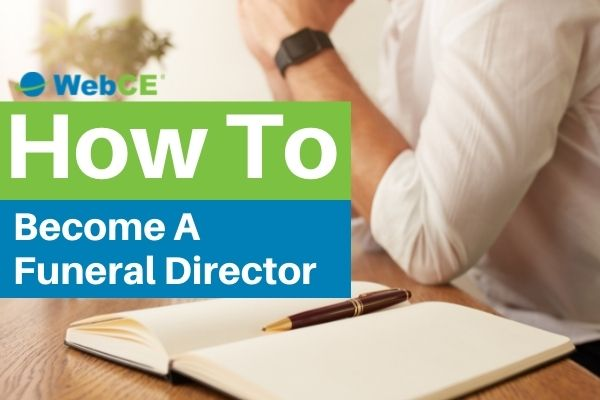 How To Become A Funeral Director