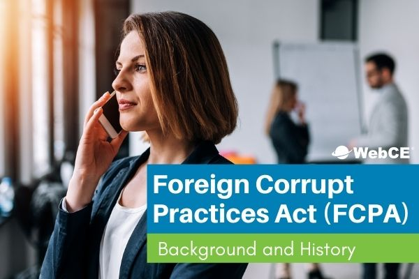 foreign corrupt practices act: background & history