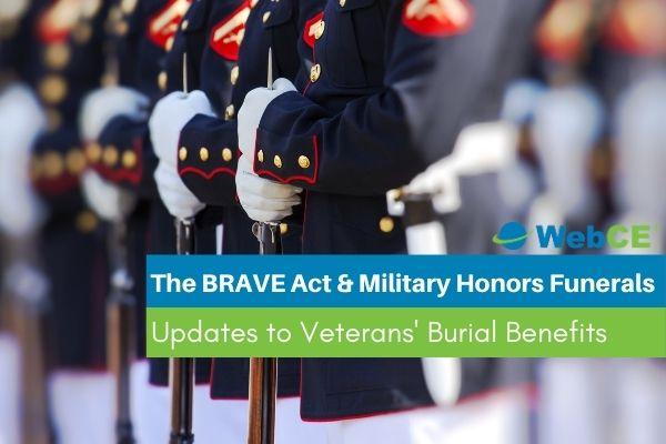 Brave Act: Updates to Veterans' Burial Benefits