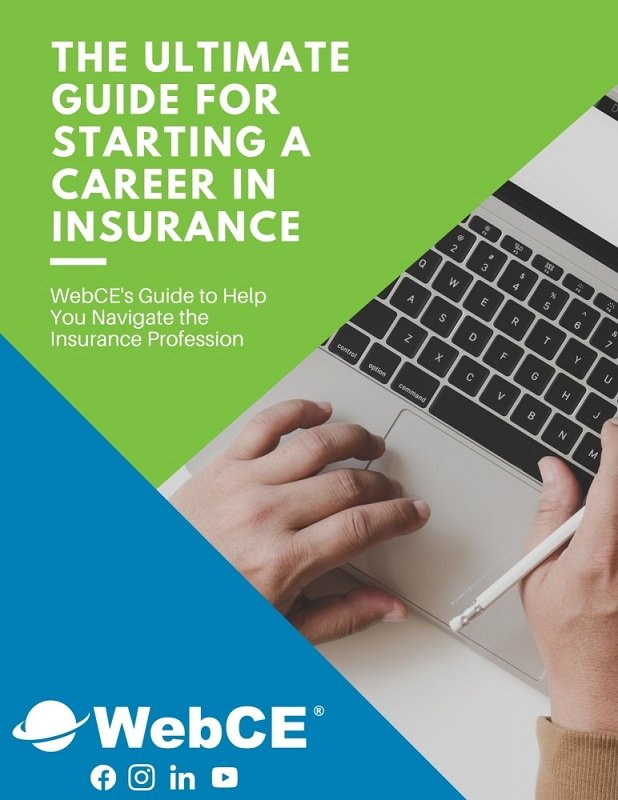 The Ultimate Guide for Starting a Career in Insurance, a free eBook from WebCE